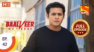 Baalveer Returns - Ep 42 - Full Episode - 6th November, 2019