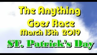 Anything Goes Race 2019  3 15 St Patricks Day