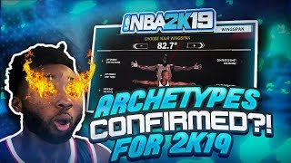 """ARCHETYPES CONFIRMED FOR NBA 2K19!! NEW PLAYER BUILDS? AND NEW """"DEFENSIVE SYSTEM"""""""