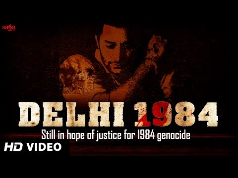 Delhi 1984 harbhajan Mann | 1984 Sikh Genocide | Punjabi Songs 2014 Latest | Punjab 1984 video