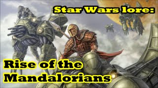 Star wars lore: Rise of the Mandalorians