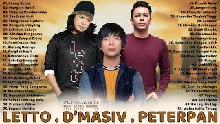 LETTO, D'MASIV, PETERPAN FULL ALBUM LAGU POP INDONESIA TAHUN 2000an TERBAIK