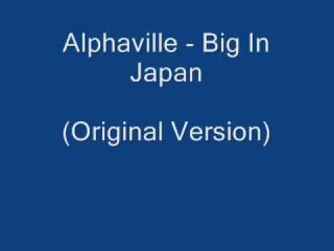 Alphaville - Big In Japan (Original)