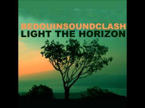 Bedouin Soundclash - A Chance Of Rain
