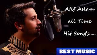 Atif Aslam all time hit songs  Audio Jukebox  Best