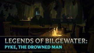 Legends of Bilgewater: Pyke, the Drowned Man | Audio Drama (Part 5 of 6)