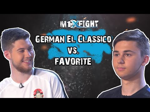 FIFER M1XFIGHT! German El Classico vs. FAVOR1TE