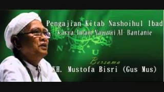 Gus Mus - Pengajian Nasoihul Ibad Bag.2