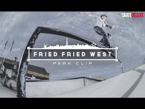 Fried Fried West Tour - Park Clip I skatedeluxe Skate Team
