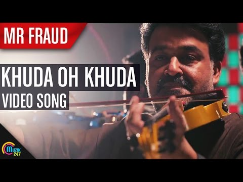 Khuda Oh Khuda- Mr Fraud | Mohanlal| Mia George| Manjari Phadnis| Full Song Hd Video video