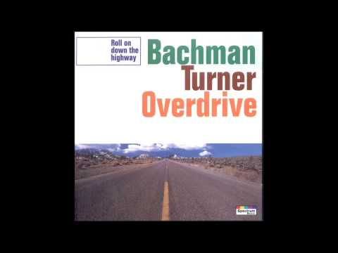 Bachman Turner Overdrive - Stayed Awake All Night