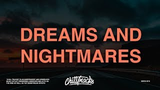 Teddy, Lil Peep - Dreams & Nightmares (Lyrics)