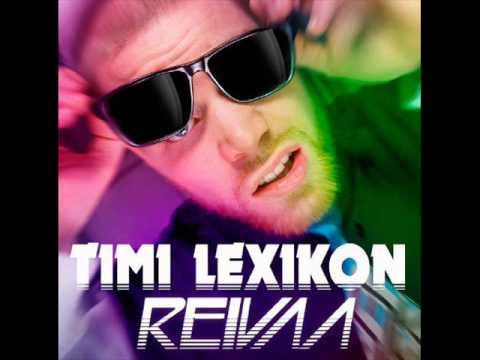 Timi Lexikon - Reivaa video