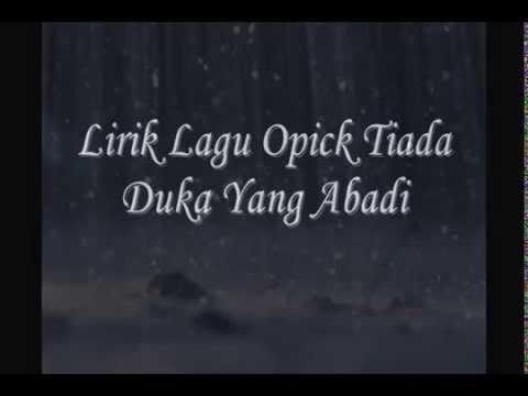 Opick - Tiada Duka Yang Abadi [with lyric]