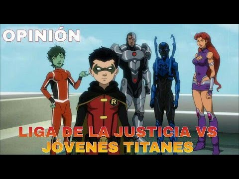 [Review]: Liga de la Justicia vs Jovenes Titanes   Zona Freak