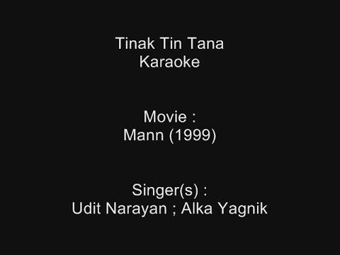 Tinak Tin Tana - Karaoke - Mann (1999) - Udit Narayan ; Alka Yagnik