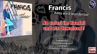 Francis - Alles Wird Wunderbar (