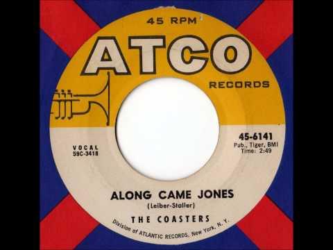Coasters - Along Came Jones