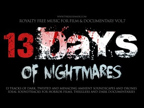 Royalty Free Horror Music & Dark Ambient Soundscapes: 13 Days...