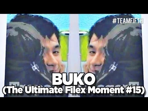 Buko (the Ultimate Filex Moment #15) video