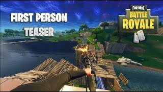 Fortnite First Person Teaser Trailer