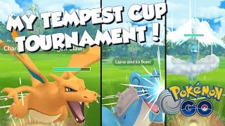 MY TEMPEST CUP TOURNAMENT! Pokemon GO PvP Great League Matches