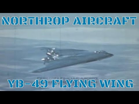 NORTHROP AIRCRAFT YB-49 FLYING WING PROMOTIONAL FILM 8245