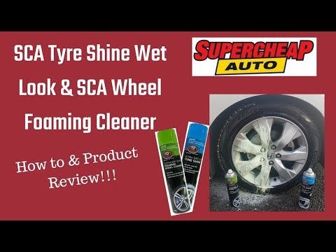 SCA wet look tire shine & SCA wheel cleaner review