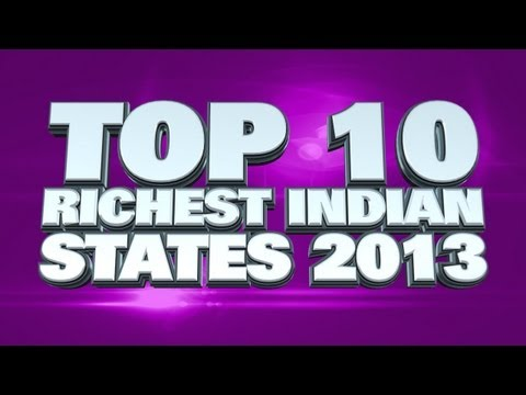 Top 10 Richest Indian States 2013