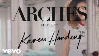 Arches Feat. Karen Harding – New Love