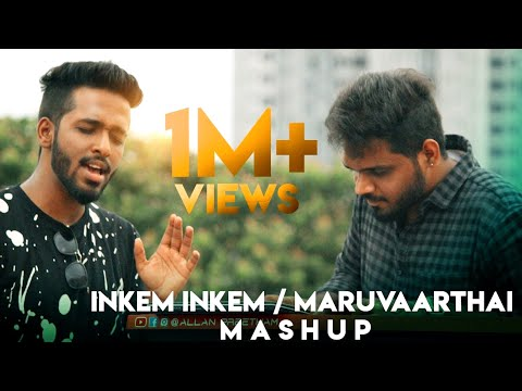 Download Lagu  Inkem Inkem Inkem Kaavaale X Maruvaarthai Pesadhey - Rajaganapathy ft.Allan Preetham Mp3 Free