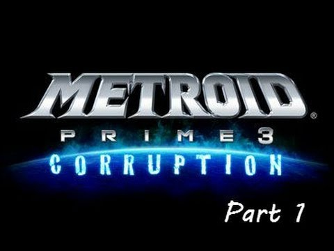 Let's Play Metroid Prime 3: Corruption - Part 1, the G.F.S Olympus (No commentary) (1080p)