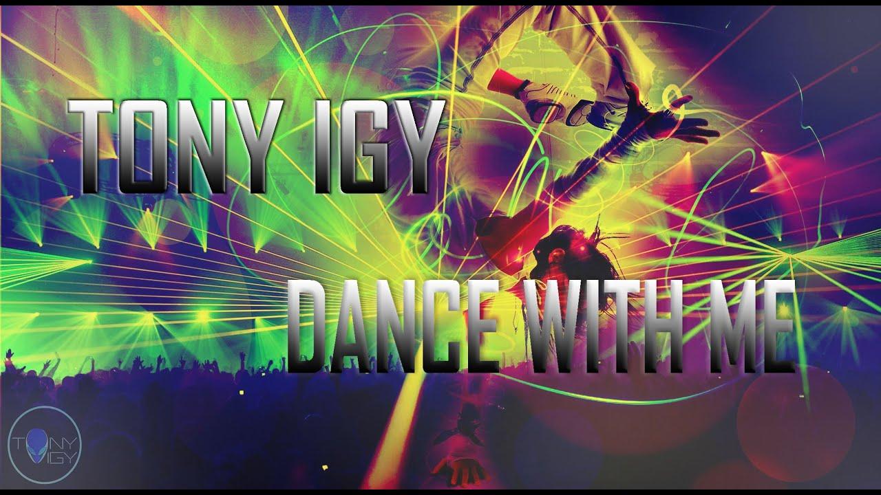 Tony Igy Tony Igy Dance With me