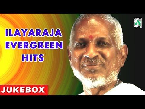 Ilayaraja Evergreen Songs