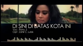 Rany Simbolon - Di Sini Di Batas Kota Ini (Official Music Video)