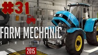Farm Mechanic Simulator 2015  Walkthrough  Part 31