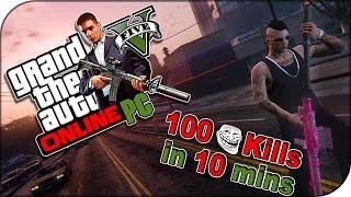 ► GTA 5 (PC) Online (PvP) Massacre (EP.2) 100 kills in 10 mins (Ultra Settings) 4K