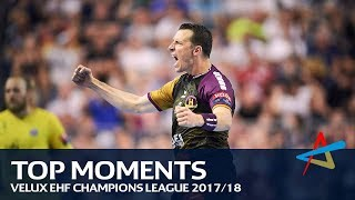 Top 30 moments | VELUX EHF Champions League 2017/18