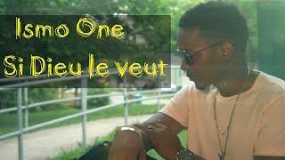 Ismo One - Si Dieu Le Veut