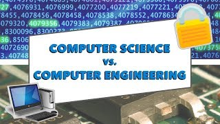 Computer Science Vs Computer Engineering: How to Pick the Right Major