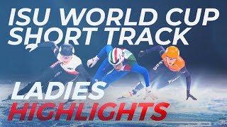 ISU World Cup Short Track | Torino 2019 Ladies Highlights