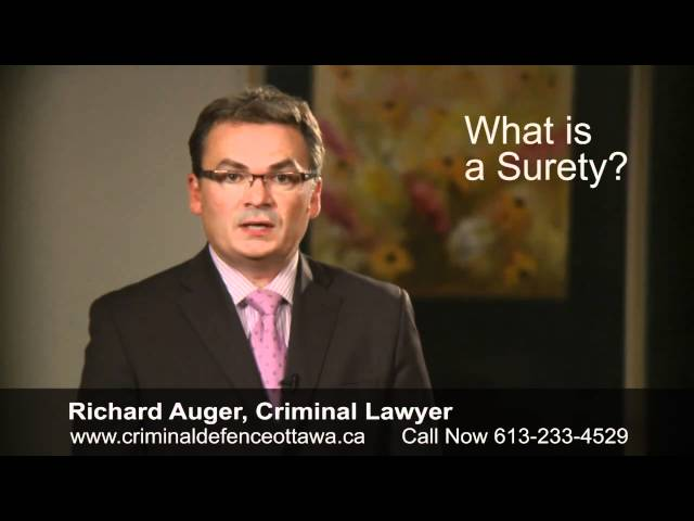 What is a Surety? - Legal Advice From a Top Ottawa Criminal Lawyer