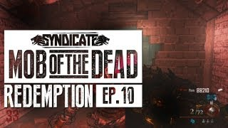 Mob Of The Dead INTENSE TRAINING Live w/Syndicate (Part 10)