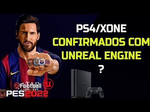 PES2022 - UNREAL ENGINE CONFIRMADO MESMO PRA PS4 e XBOX ONE????