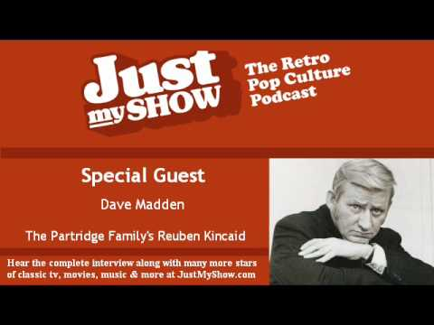 Interview with The Partridge Family Star Dave Madden AKA Reuben Kincaid