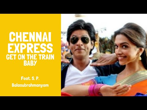 Chennai Express - Chennai Express Full Song HD Get On The Train...