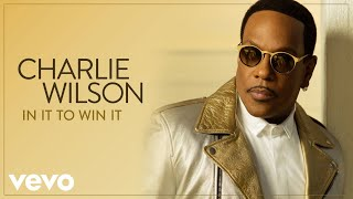 Charlie Wilson - Chills (Audio)