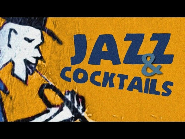 Jazz Cocktails - Music To Relax To