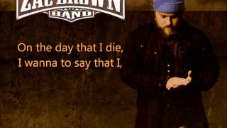 Zac Brown Band Day That I Die W