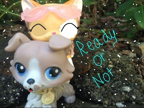 LPS Music Video: Ready or Not (200+ subs)